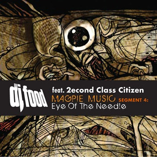 DJ Food & 2econd Class Citizen - MM seg.4 - Eye Of The Needle