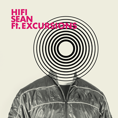 HIFI_SEAN_FT._EXCURSIONS_2000x2000